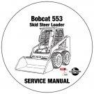 Bobcat Skid Steer Loader 553 Service Manual 528011001-528111001 CD