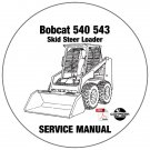Bobcat Skid Steer Loader 540 543 Service Repair Manual CD