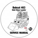 Bobcat Skid Steer Loader 463 Service Manual 522211001-522111001 CD