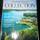Robb Report Collection Magazine July 2004 It's A Golf World