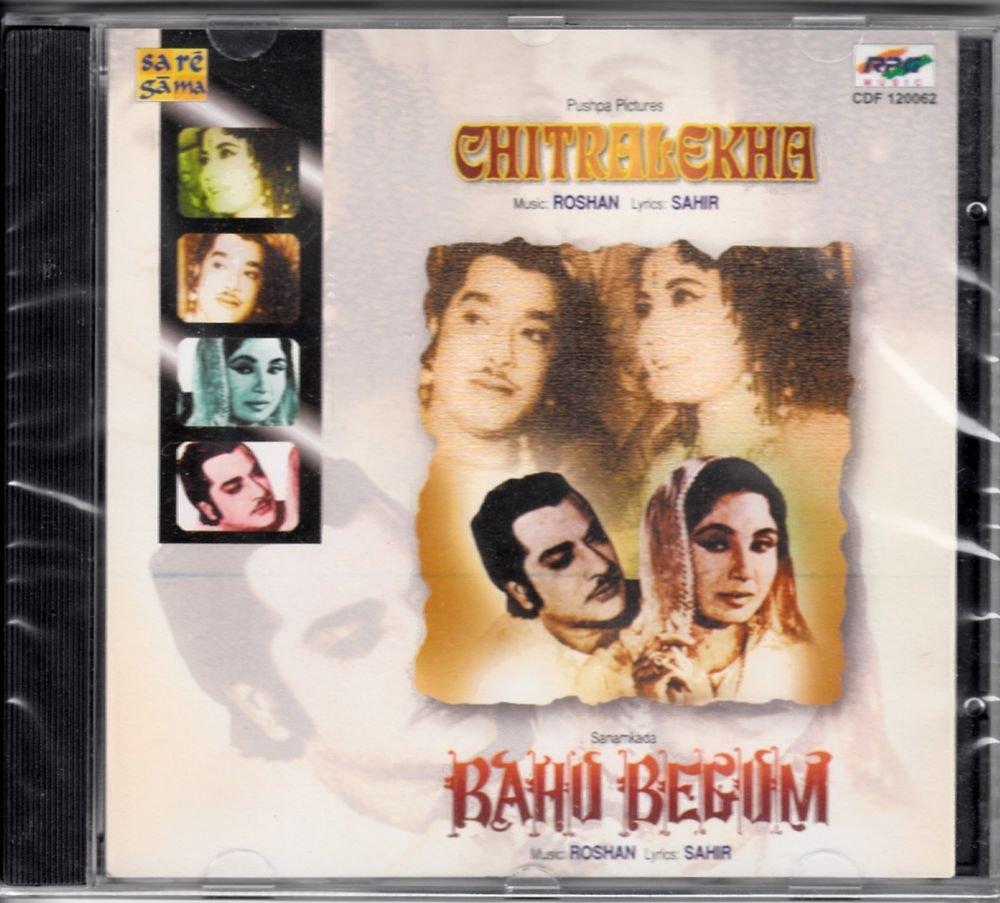 Chitralekha / Bahu Begum (Music: Roshan) (Soundtrack) (Made in India)