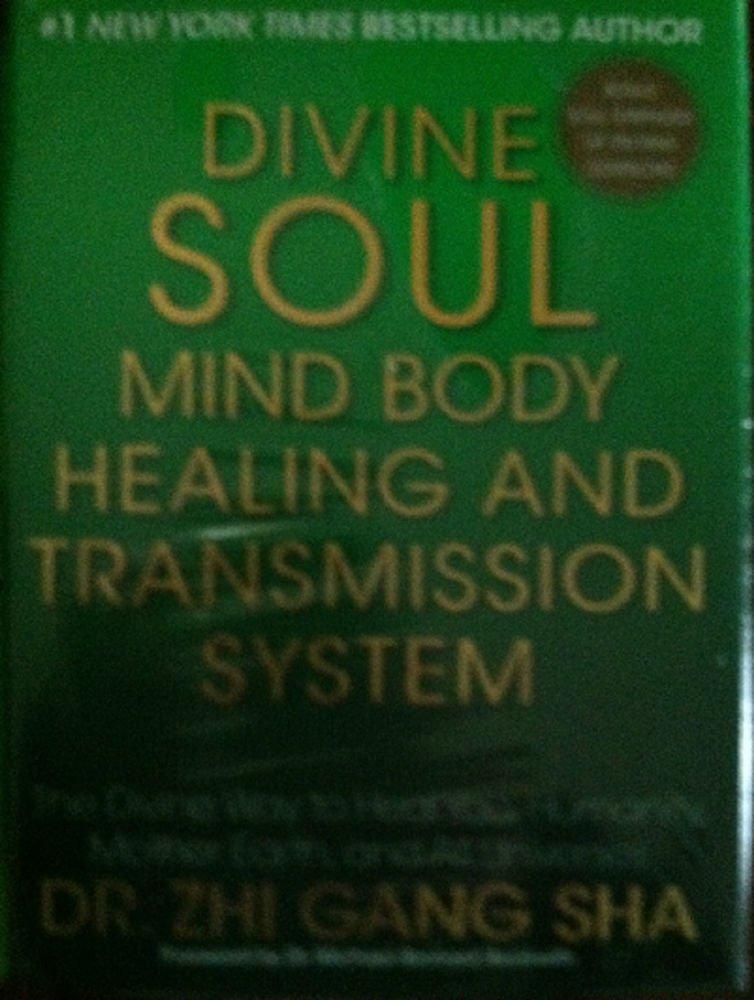 Divine Soul Mind Body Healing and Transmission System : Dr. Zhi Gang Sha New