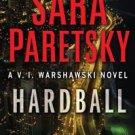 New  Hardball by Sara Paretsky (2009, Hardcover)