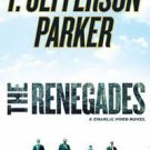 NEW The Renegades by T. Jefferson Parker (2009, Hardcover)