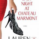 Last Night at Chateau Marmont by Lauren Weisberger (2010, Hardcover)
