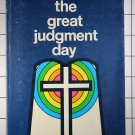 the great judgment day: in the light of the sanctuary service