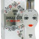 Dolly Girl Ooh La Love for Women by Anna Sui 1 oz Eau de Toilette Spray