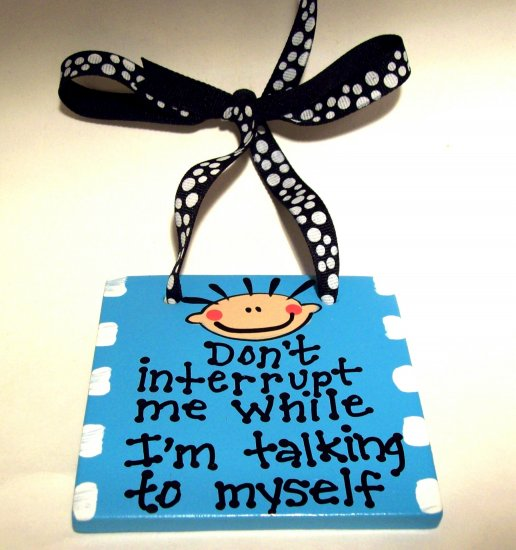 Talk to Myself Handpainted Tile