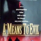 A Means To Evil by Trenhaile, John