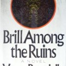 Brill Among the Ruins by Bourjaily, Vance
