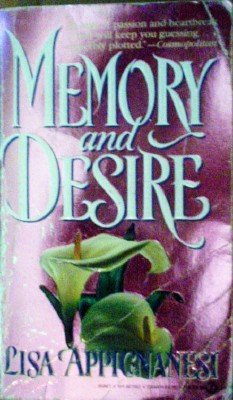 Memory and Desire by Appignanesi, Lisa