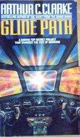 Glide Path by Clarke, Archur C