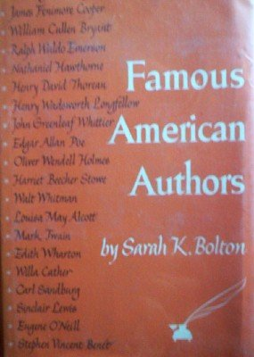 Famous American Authors by Bolton, Sarah K
