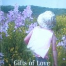 Gifts of Love by Stovall, Crystal