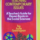 Teaching Contemporary Issues by Greenspan, Jane