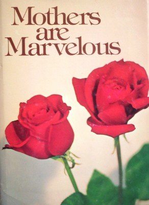 Mothers are Marvelous by Hazen, Barbara Shook