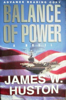 Balance of Power by Huston, James