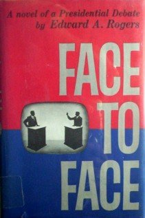 Face to Face by Rogers, Edward