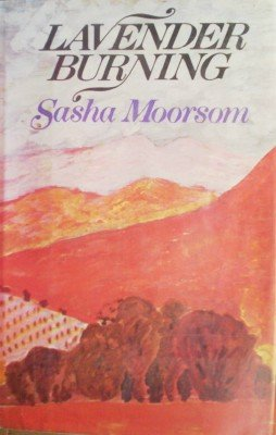 Lavender Burning by Moorsom, Sasha