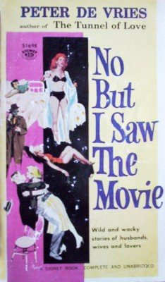 No But I Saw the Movie by De Vries, Peter