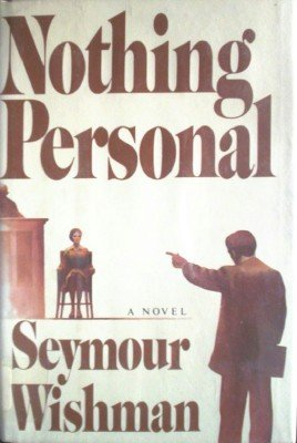 Nothing Personal by Wishman, Seymour