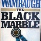 The Black Marble by Wambaugh, Joseph