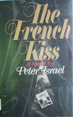 The French Kiss by Israel, Peter