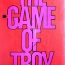 The Game of Troy by White, Jon