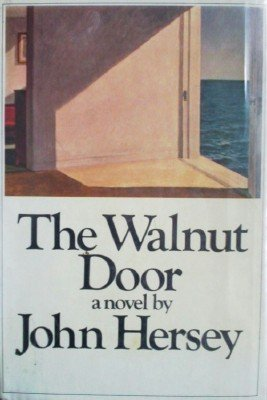 The Walnut Door by Hersey, John