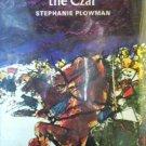 Three Lives for the Czar by Plowman, Stephanie