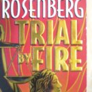 Trial by Fire by Rosenberg, Nancy Taylor