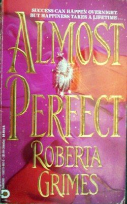 Almost Perfect by Grimes, Roberta