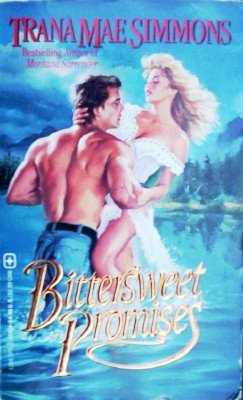 Bittersweet Promises by Simmons, Trana Mae