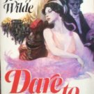 Dare to Love by Wilde, Jennifer