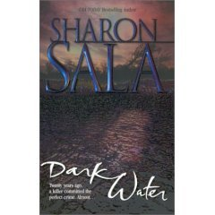 Dark Water by Sala, Sharon