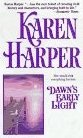 Dawn's Early Light by Harper, Karen