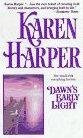 Dawn's Early Light by Harper, Karen