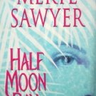 Half Moon Bay by Sawyer, Meryl