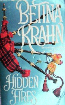Hidden Fires by Krahn, Betina
