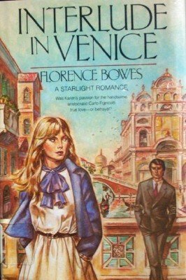 Interlude in Venice by Bowes, Florence