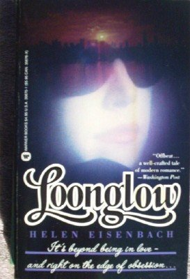 Loonglow by Eisenbach, Helen