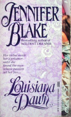 Louisiana Dawn by Blake, Jennifer