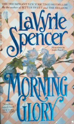 Morning Glory by Spencer, LaVyrle