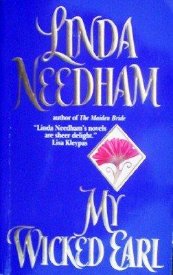 My Wicked Earl by Needham, Linda