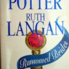 Ransomed Brides by Potter, Patricia