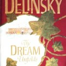 The Dream Unfolds by Delinsky, Barbara