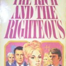 The Rich and the Righteous by Van Slyke, Helen