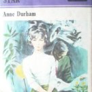 The Unreachable Star by Durham, Anne
