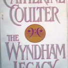 The Wyndham Legacy by Coulter, Catherine
