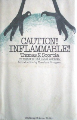 Caution! Inflammable! by Scortia, Thomas